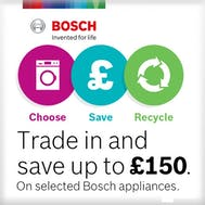 Trade In And Save Up To £150 With Bosch