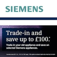 Save Up To £100 With The Siemens Trade In!